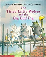 the three little wolves and the big bad pig ebook